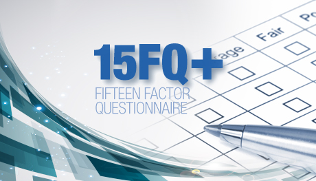 Fifteen Factor <br/> Questionnaire +
